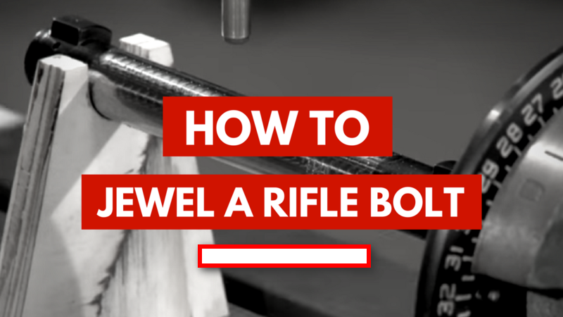 How To Jewel A Rifle Bolt Makers Legacy