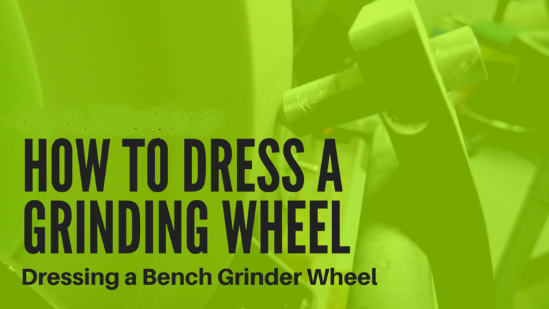 How-to-dress-a-grinding-wheel